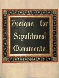 'Designs for Sepulchural Monuments' Volume (CEM)